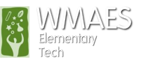 WMAES Elementary Technology